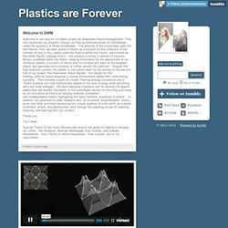 Plastics are Forever