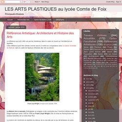 LES ARTS PLASTIQUES au lycée Comte de Foix: Référence Artistique: Architecture et Histoire des Arts