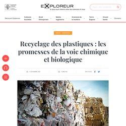 Recyclage des plastiques: les promesses de la voie chimique et biologique