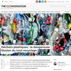 Déchets plastiques: ladangereuse illusion dutout-recyclage