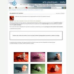 arts plastiques - InSitu - du gobelet à la lumière