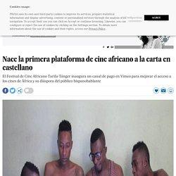 fcat: Nace la primera plataforma de cine africano a la carta en castellano