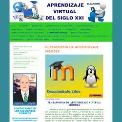 PLATAFORMA MOODLE - APRENDIZAJE VIRTUAL DEL SIGLO XXI