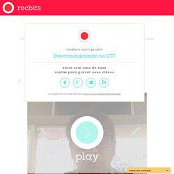 recbits - faça perguntas e assista as respostas - plataforma de vídeos criados e armazenados na nuvem