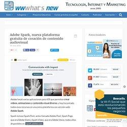 Adobe Spark, nueva plataforma gratuita de creación de contenido audiovisual