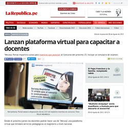 Lanzan plataforma virtual para capacitar a docentes