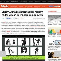 StarsVu, una plataforma para rodar y editar vídeos de manera colaborativa