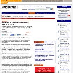 Plataforma de startup brasileira alcança mais de 50 países