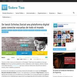 Se lanzó Scholas.Social una plataforma digital para conectar escuelas de todo el mundo