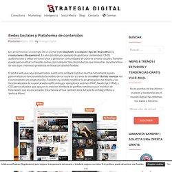 Redes Sociales y Plataforma de contenidos - Strategia Digital