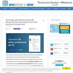 Seeveeze, plataforma online de desarrollo de curriculums con vista previa en tiempo real