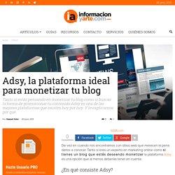 Adsy, la plataforma ideal para monetizar tu blog