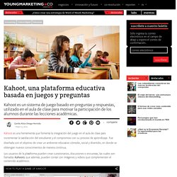 Kahoot, una plataforma educativa basada en juegos y preguntasYoung Marketing