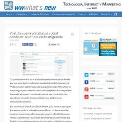 Voat, la nueva plataforma social donde ex-redditors están migrando