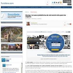 Ajungo, la nueva plataforma de red social sólo para los viajeros