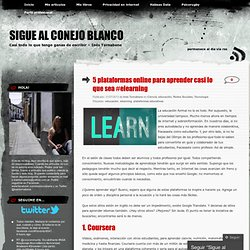 5 plataformas online para aprender casi lo que sea #elearning