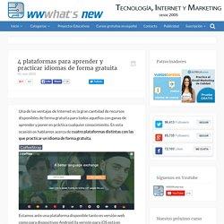 4 plataformas para aprender y practicar idiomas de forma gratuita
