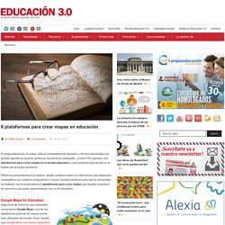 6 plataformas para crear mapas en educación