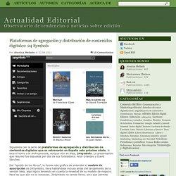 Plataformas de agregación y distribución de contenidos digitales: 24 Symbols