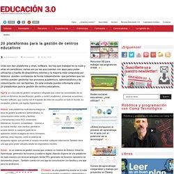 20 plataformas para la gestión de centros educativos