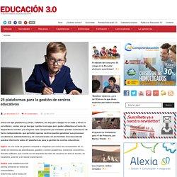 25 plataformas para la gestión de centros educativos