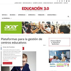 Plataformas para la gestión de centros educativos