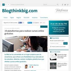 10 plataformas para realizar cursos online gratuitosThink Big