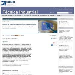 Diseño de plataformas modulares para productos - Blanca de la Peña Herrador, Francisco Aguayo González, Juan Ramón Lama Ruiz, Nicolás del Pozo Madroñal - tecnicaindustrial.es