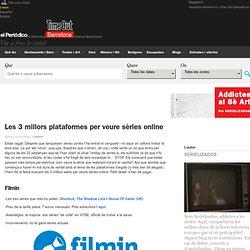 Les 3 millors plataformes per veure sèries online - Addictes al 8è Art - Time Out Barcelona