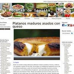 Plátanos maduros asados con queso - Recetas Latinas