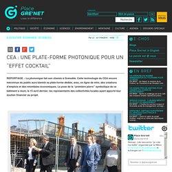 """CEA : une plate-forme photonique pour un """"effet cocktail"""""""
