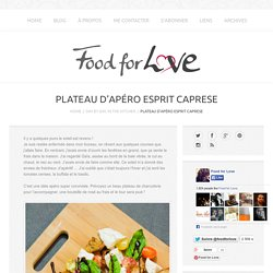 Plateau d'Apéro Esprit Caprese - Food for Love
