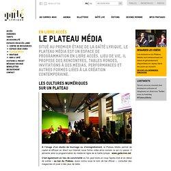 Gaîté Lyrique : Le Plateau Média