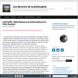 LECTURE / Mille Plateaux de Gilles Deleuze et Félix Guattari - Les devenirs de la philosophie à Paris 8