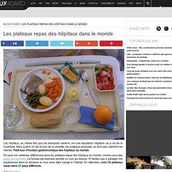Les plateaux repas des hôpitaux dans le monde