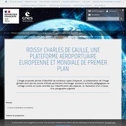 Roissy Charles de Gaulle, une plateforme aéroportuaire européenne e