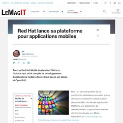 Red Hat lance sa plateforme pour applications mobiles