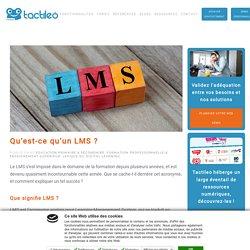 Qu'est-ce qu'un LMS ou plateforme de gestion des apprentissages ?