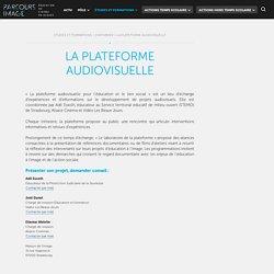La plateforme audiovisuelle - Parcours Image