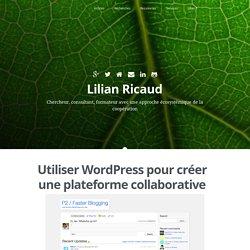 Utiliser WordPress pour créer une plateforme collaborative