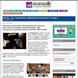 Ersilia : une «plateforme collaborative d'éducation à l'image»