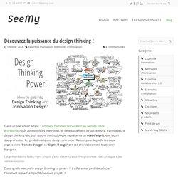 Découvrez la puissance du design thinking! - SeeMy : Plateforme collaborative pour l'innovation