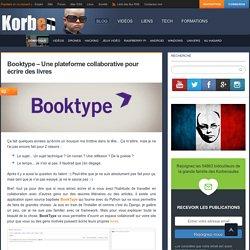 Booktype - Une plateforme collaborative pour écrire des livres