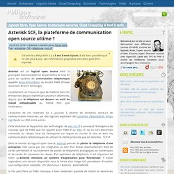 Asterisk SCF, la plateforme de communication open source ultime ?