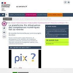 Tutoriels des ressources > La plateforme Pix d'évaluation des compétences numériques fait sa rentrée