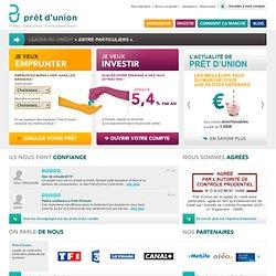 Prêt d'Union - 1ère plateforme de crédit entre particuliers
