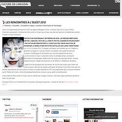 Les Rencontres à l'Ouest 2012 - culture-en-limousin.fr, le portail culturel régional