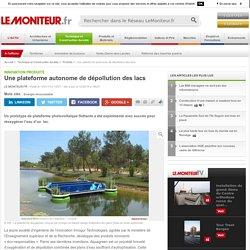 Une plateforme autonome de dépollution des lacs - Innovation produits
