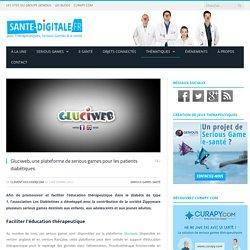 Gluciweb, une plateforme de serious games pour les patients diabétiques
