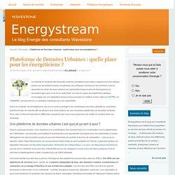Plateforme de Données Urbaines : quelle place pour les énergéticiens ?